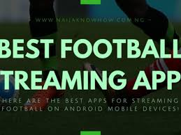Best Football Streaming Apps For Android