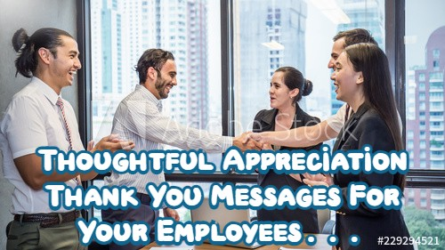 Thank You Quotes For Employees